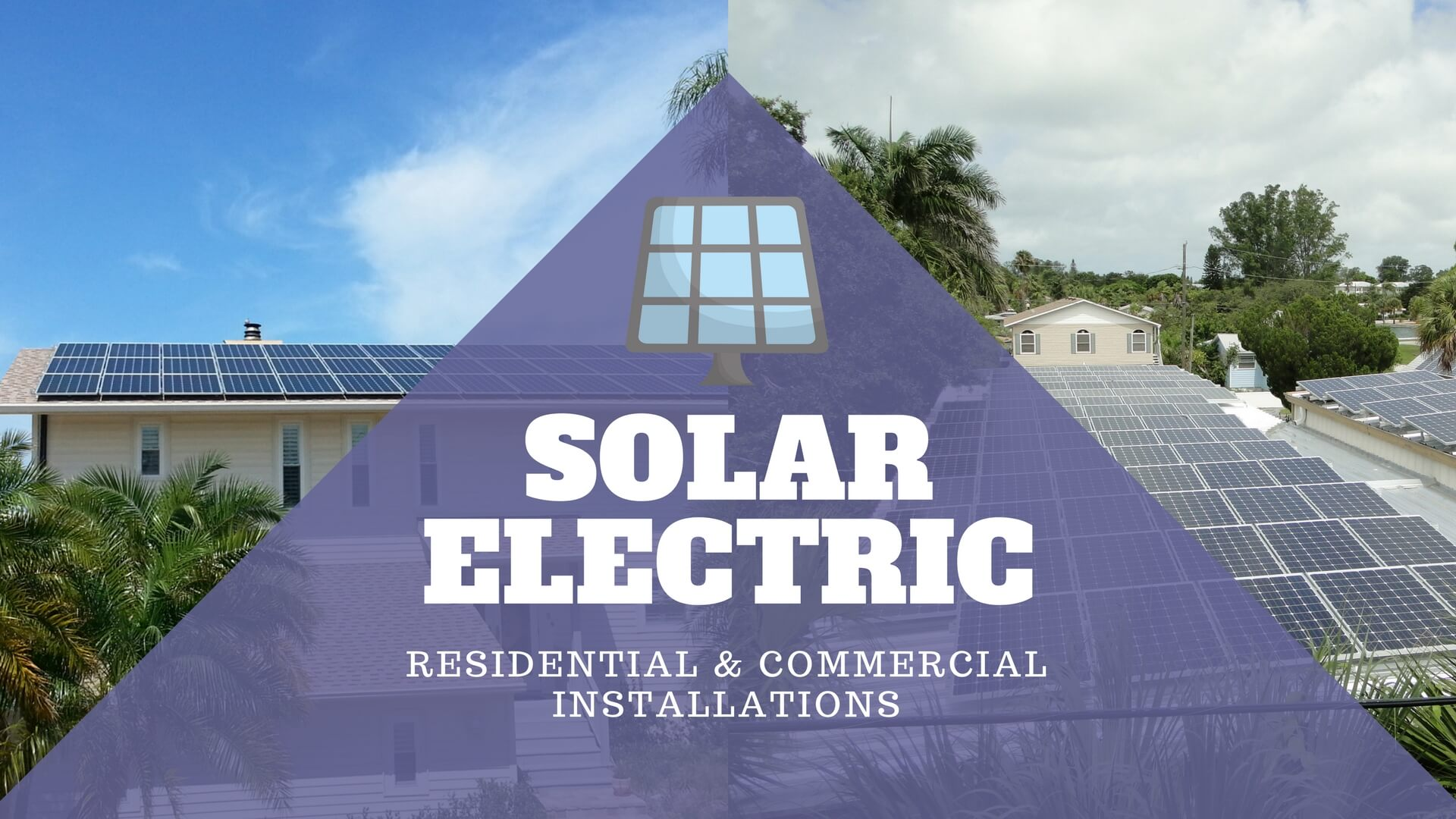 Solar Electric, Residential and Commercial Solar Electric Equipment and Installation Services